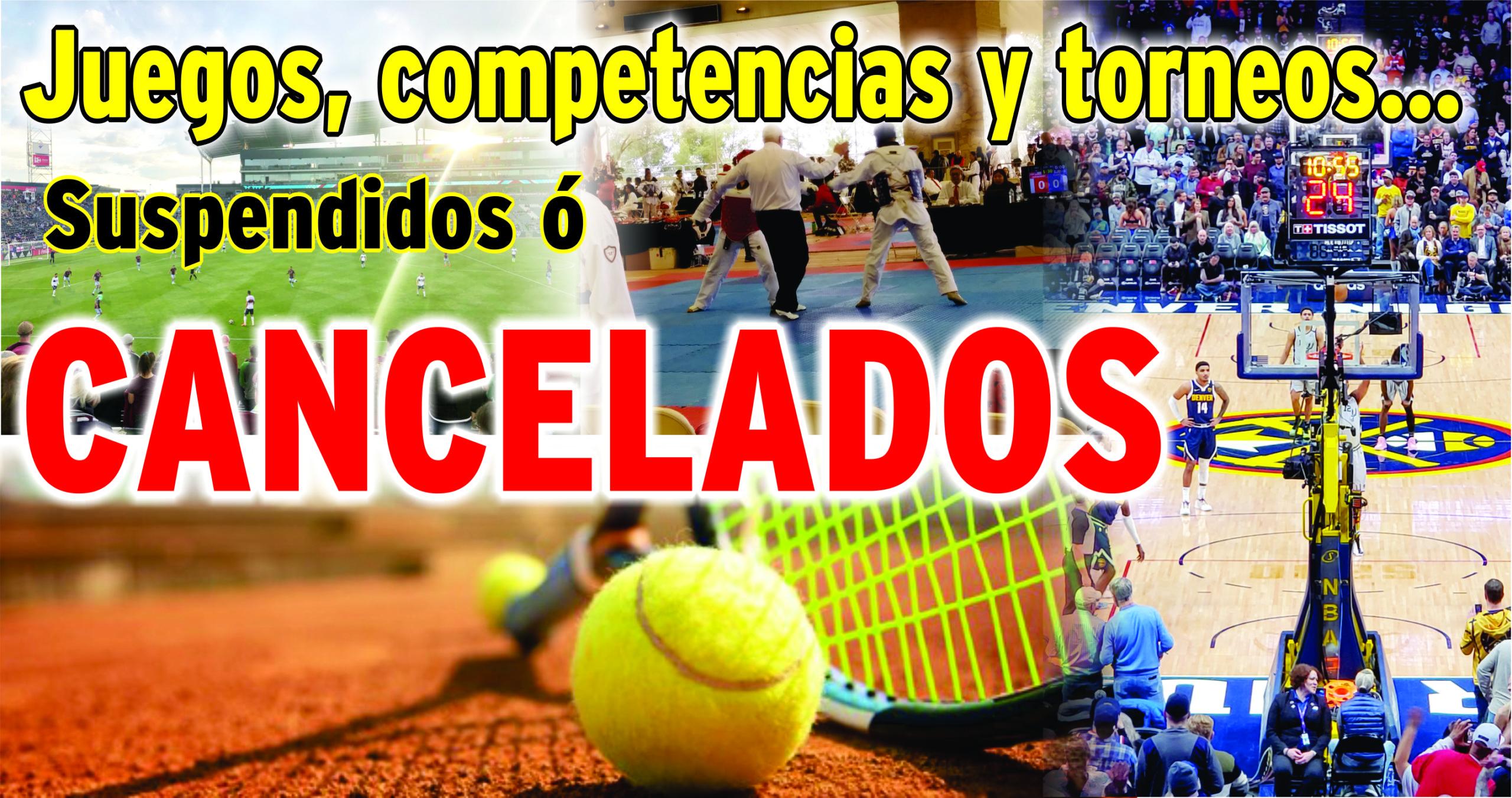 Juegos, competencias y torneos……Suspendidos ó CANCELADOS